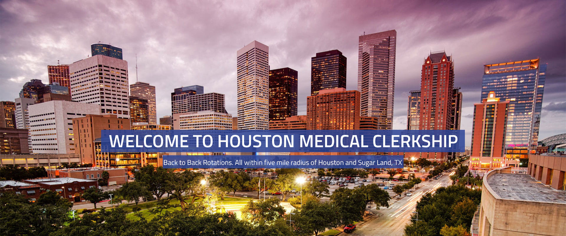 Houston Medical Clerkship